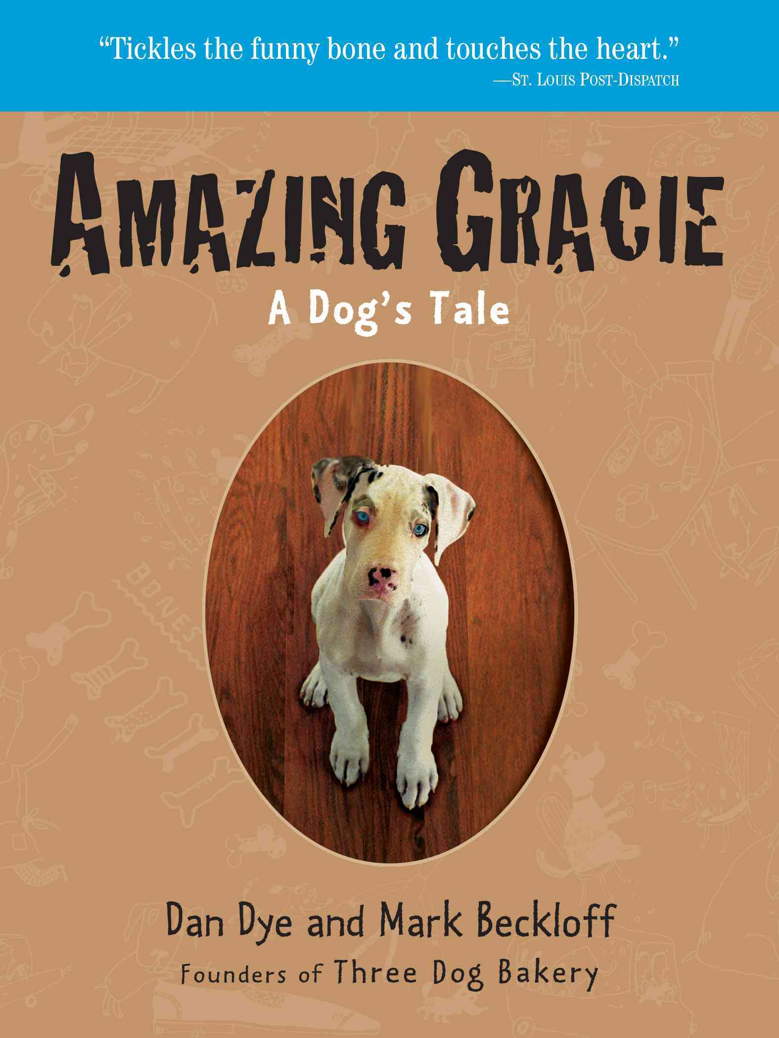 Amazing Gracie By Dye, Dan/ Beckloff, Mark
